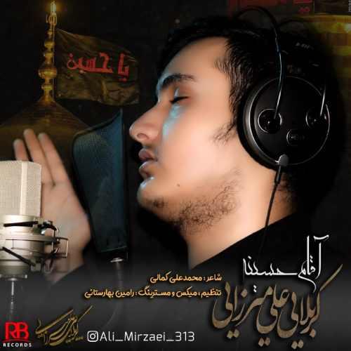 دانلود موزیک جدید علی میرزایی آقام حسینه